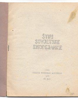 UNDERGROUND PARTISAN THEATRE: Štiri sovjetske enodejanke [Four Soviet One Act Plays]