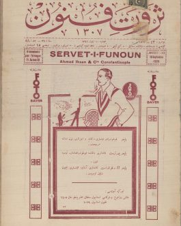 OTTOMAN LITERARY AND SCIENCE NEWSPAPER     ثروت فنون .Servet-i-Funoun. 1517 – 43.