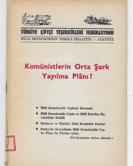 COMMUNISM IN TURKEY: Komünistlerin Orta Şark yayilma plani? [Is the Middle East the Spread of the Communists?]