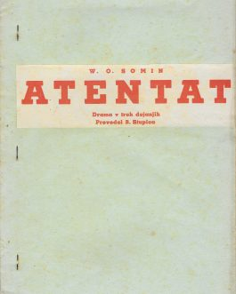 THEATRE: Atentat [Attentat / Assassination or Close Quarters]