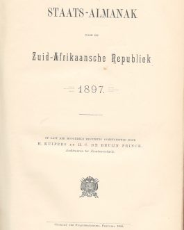 SOUTH AFRICA / AFRIKAANS ALMANAC / PRETORIA IMPRINT: Staats-Almanak der Zuid-Afrikaansche Republiek 1897.