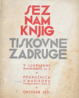 BOOKSELLER'S CATALOGUE / SLOVENIA – YUGOSLAVIA  Seznam knjig Tiskovne zadruge  [A List of Books of Tiskovna Zadruga].