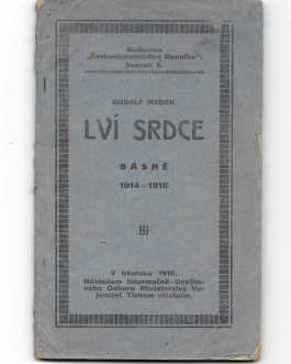 CZECHOSLOVAK LEGION – IRKUTSK IMPRINT – SIBERIAN RAILWAY: Lví srdce: básně, 1914-1918. Knihovna Československého Denníka, sv. 6. [Lion Hearts: Poems, 1914-1918. Library of the Czechoslovak Daily, vol. 6].