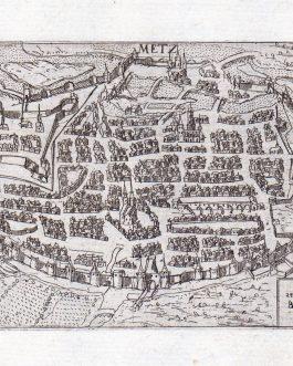 METZ: Metz antiqua et precipue Belgia Urbs
