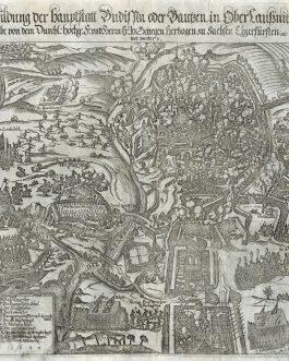BAUTZEN: Abbildung der Hauptstatt Budissin oder Bautzen in Ober laussnitz wie dieselbe von dem durchl : hochg : F. und Heern-H : Jo : Georgen Hertzogen zu Sachsen Churfursten etc. erobert worden. 1620