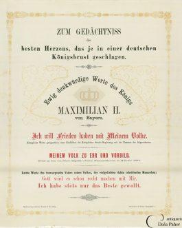 EINBLATTDRUCK AUF SEIDE: Zum Gedächtniss des besten Herzens, das je in einer deutschen Königsbrust geschlagen. Ewig denkwürdige Worte des Königs Maximilian II. von Bayern.