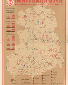 DDR / GDR PROPAGANDA: Für den Sieg des Sozialismus. wichtige Bauvorhaben im Siebenjahrplan d.DDR 1959-1965.