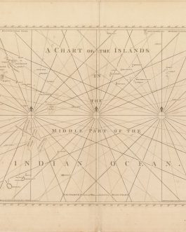INDIAN OCEAN ISLANDS – MAURITIUS / RÉUNION / SEYCHELLES, etc.: A Chart of the Islands in the Middle Part of the Indian Ocean. London, 1780.