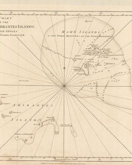 SEYCHELLES: A Chart of the Mahé and Amirantes Islands with their Shoals by Monsr. le Vicomte Grenier 1776.