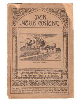 Der Neue Orient. [The New Orient].