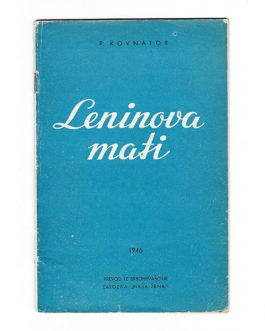 Leninova mati [Lenin's Mother].