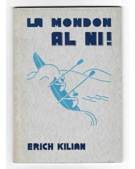 ESPERANTO & ART DECO: La Mondon al ni! [The World to Us!]