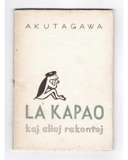 ESPERANTO – JAPAN: La kapao: kaj aliaj rakontoj [Kappa and Other Stories / 河童].