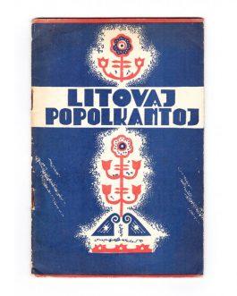 ESPERANTO – LITHUANIA: Litovaj popolkantoj [Lithuanian Folk Songs].