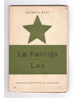 ESPERANTO – FINLAND: La fianĉiĝo. Lea [Kihlaus. Lea].