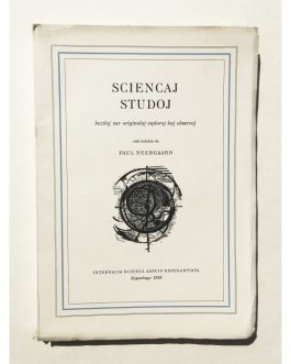 ESPERANTO SCIENCE BOOK: Sciencaj studoj bazitaj sur originalaj esploroj kaj observoj [Scientific studies based on original investigations and observations].
