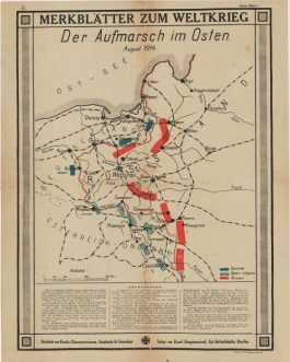 WWI – POLAND: Merkblätter zum Weltkrieg – Der Aufmarsch im Osten. August 1914 [Leaflets on the World War – Eastern Advance].