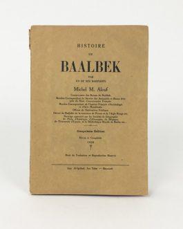 BAALBEK, Lebanon: Histoire de Baalbek par un de ses habitants