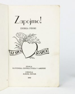IMMIGRANT PRINTING: Zapojmo! Zbirka persmi. Od srca do srca [Let's Sing! Collection of Songs. From Heart to Heart].