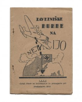 UNDERGROUND PARTISAN PRINTING: Zavezniške bombe na Nemčijo [Allied Bombs on Germany].