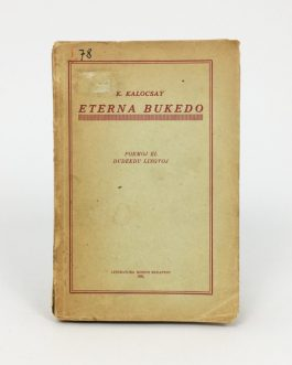 ESPERANTO POETRY: Eterna bukedo: poemoj el dudek lingvoj [Eternal Bouquet: Poems from Twenty Languages].