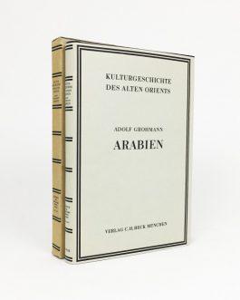ARABIAN PENINSULA: Kulturgeschichte des Alten Orients. Dritter Abschnitt, Vierter Unterabschnitt: Arabien.
