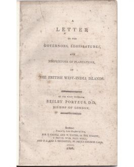 WEST INDIES / ECOMOMIC HISTORY: A Letter to the Rt. Hon. Henry Goulburn M.P. Chancellor of the Exchequer, &c. &c. &c. from John Innes, Esquire on the Claims of the West India Distiller to an Equalization of the Duties on Rum and British Spirits.