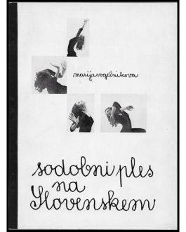DANCE – SLOVENIA: Sodobni ples na Slovenskem [Contemporary Dance in Slovenia].