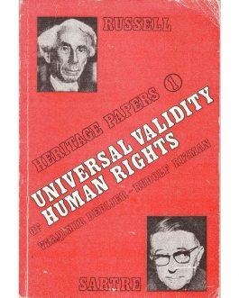 DEDIJER: The Universal Validity of Human Rights. An Interdisciplinary Analysis. The Case of Russell Tribunals