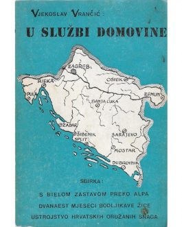 CROATIAN FASCIST IMMIGRANT LITERATURE: U službi domovine [Serving the Country].