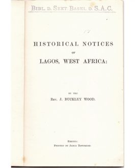 LAGOS, NIGERIA: Historical Notices of Lagos, West Africa.
