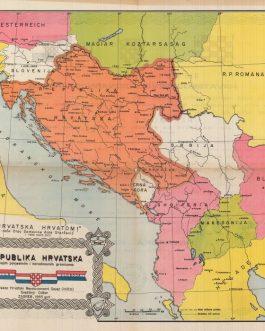 GREATER CROATIA: Republika Hrvatska u svojim povjestnim i narodnosnim granica [Republic of Croatia with its Historical and National Borders].