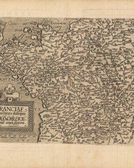 FRANCE: Franciae Accurata Descriptio. Frankreich mit seinen Grentzen. 1589