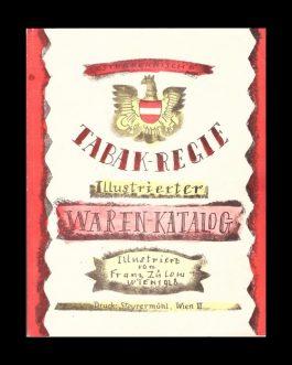 TOBACCO CATALOGUE: Oesterreichische Tabak-Regie. Illustrierter Waren-Katalog der Österreichischen Tabakregie.