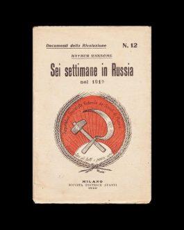 ITALIAN SOCIALISM: Sei settimane in Russia nel 1919 [Six Week in Russia in 1919].