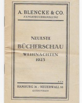 BOOK CATALOGUE: Neueste Bücherschau. Weihnachten 1923 [Newest Selection of Books. Christmas 1923].
