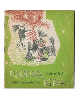 YUGOSLAVIAN EDUCATIONAL BOOK: Usodna Igra [The Fatal Game].