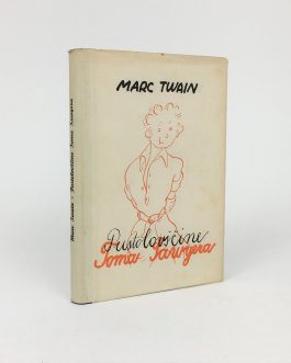 MARK TWAIN: Pustolovščine Toma Sawyera [The Adventures of Tom Sawyer].