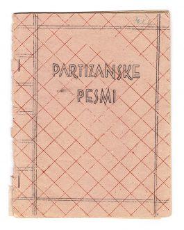 UNDERGROUND PRINTING – THEATRE – WWII – SLOVENIAN PARTISANS: PARTIZANSKE PESMI. IZBOR PESMI ZA RECITIRANJE NA NA IH PRIREDITVAH