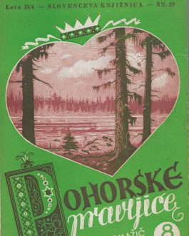 CHILDREN'S BOOKS – WWII – BOOK ILLUSTRATION: Pohorske Pravljice [Stories from Pohorje].