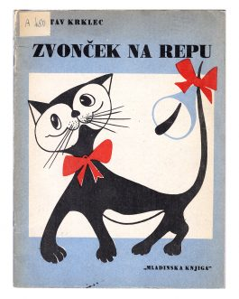CHILDREN'S BOOK: Zvonček na repu [The Little Bell on the Tail].