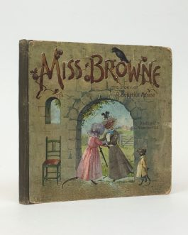 Miss Browne. The story of a superior mouse.