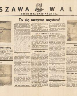 WARSAW UPRISING UNDERGROUND PRINTING: Warszawa Walczy żołnierska gazeta scienna. [Warsaw Fights: Soldiers' Wall Newspaper], Issue No. 40.