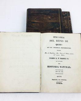 ECUADOR / QUITO IMPRINT / SEMINAL HISTORICAL WORK: Historia del reino de Quito en la America Meridional, escrita Por el Presbítero Dn. Juan de Velasco, nativo del mismo Reino… año 1789.