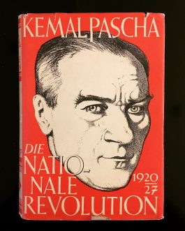 ATATÜRK – NUTUK: Die neue Türkei 1919-1927. Die nationale Revolution, 1920-1927 [The New Turkey 1919-1927. The National Revolution, 1920-1927].