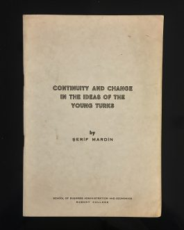 YOUNG TURKS: Continuity and change in the ideas of the Young Turks