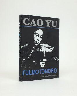 CHINESE THEATRE / ESPERANTO: Fulmotondro [雷雨 Léiyǔ / Thunderstorm]