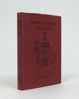 ORIGINAL ESPERANTO NOVEL / AUSTRALIA: Kanako el Kananam: aventuroj en la ĝangalo de Novgvineo [The Friend from Kananam. Adventures in the New Guinea Jungle]