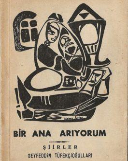 TURKISH SELF-PUBLISHED POETRY / TURKISH MID-CENTURY BOOK DESIGN: Bir Ana Ariyorum
