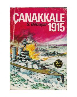 GALLIPOLI: Çanakkale, 1915